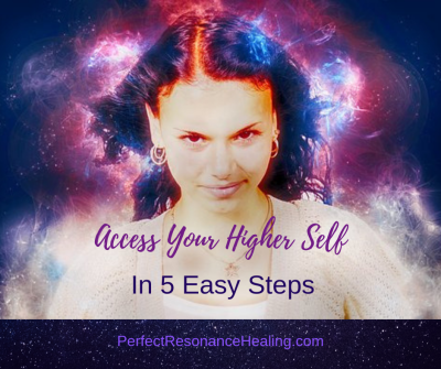 Access Your Higher Self in 5 Easy Steps